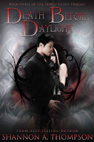 Death Before Daylight, The Timely Death Trilogy, Shannon A. Thompson, YA, Paranormal