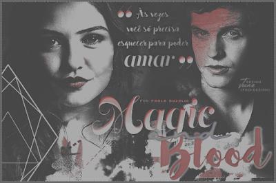 CF: Magic and Blood (Ana Paula)