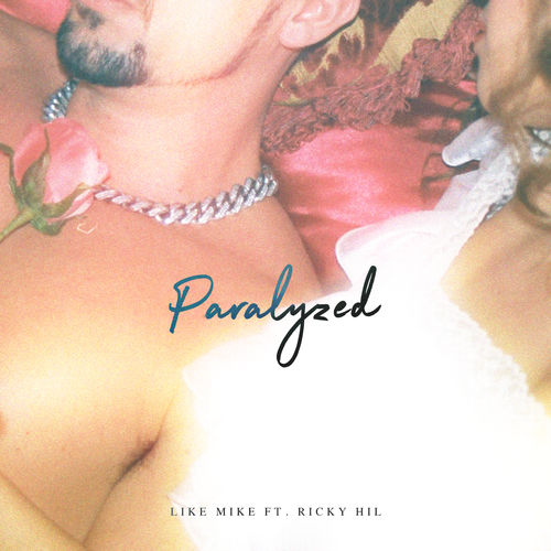 Like Mike - Paralyzed (feat. Ricky Hil) - Single [iTunes Plus AAC M4A]
