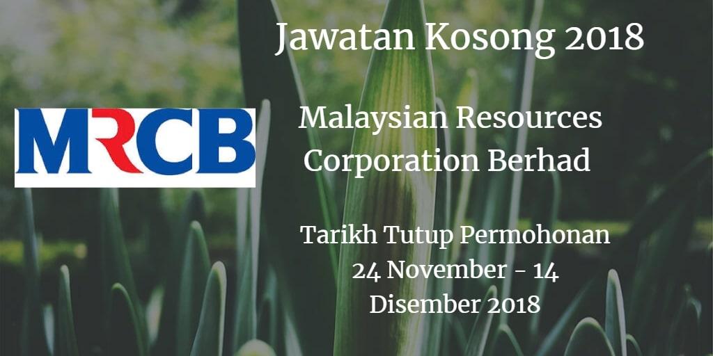 Jawatan Kosong MRCB 24 November - 14 Disember 2018