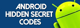 Android secret codes kaise use karte hai