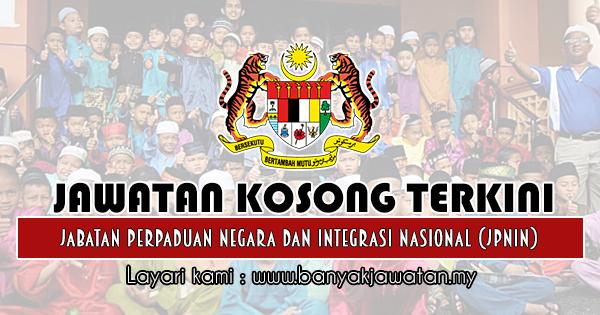 Jawatan Kosong 2019 di Jabatan Perpaduan Negara dan Integrasi Nasional (JPNIN)