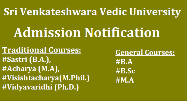 admissions, AP State, AP Admissions, Sri Venkateshwara Vedic University, Traditional Courses, General Courses, Notification, AP Notifications