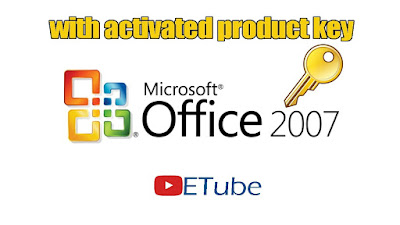 MS Office 2007 activated with Product Key