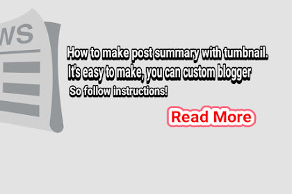 Create blogger summary with thumbnail on blogger homepage