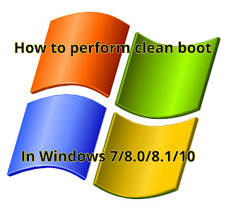Perform clean boot in Windows 7/8.0 /10