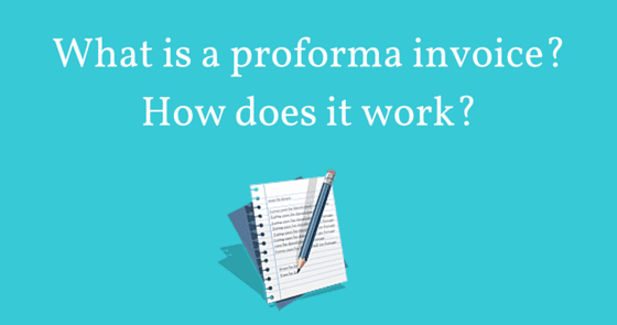 Using Receipts For Taxes Pdf What Is A Proforma Invoice How Does It Work  Advancedontrade  Payment Is Due Upon Receipt Of Invoice Excel with Receipt Holder Organizer What Is A Proforma Invoice How Does It Work  Advancedontradecom   Export Import Customs Invoice Without Vat Pdf