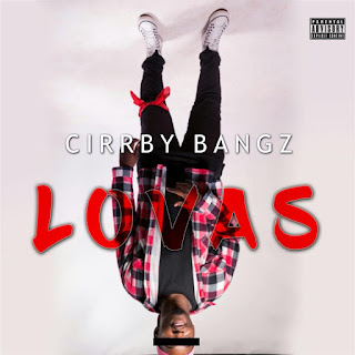 Cirrby Bangz - LOVAS