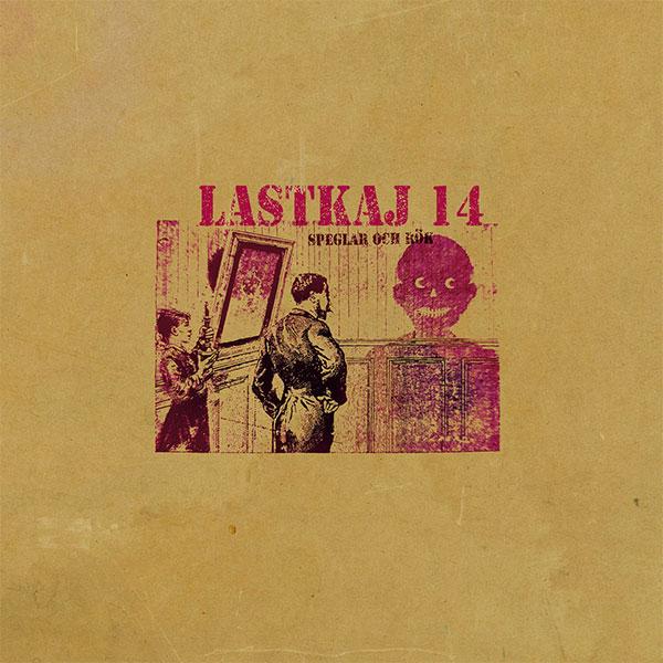 """Lastkaj 14 stream new album """"Speglar Och Rök"""""""