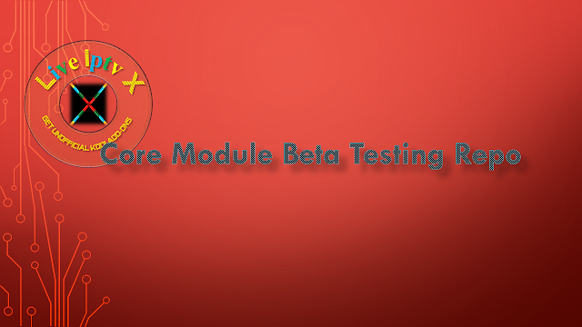 Core Module Beta Testing Repository