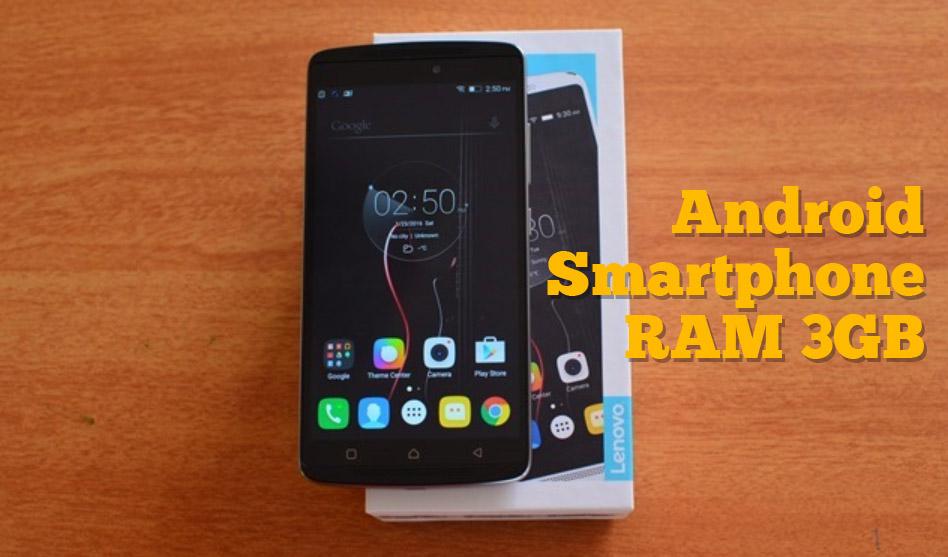 6 Smartphone Android Murah dengan RAM 3GB