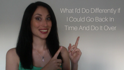 Regrets: What I'd Do Differently If I Could Go Back In Time And Do It Over