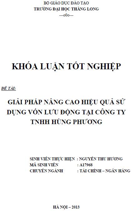 Giải pháp nâng cao hiệu quả sử dụng vốn lưu động tại Công ty TNHH Hùng Phương