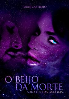[Resenha] O Beijo da Morte - Sob a Luz das Galáxias