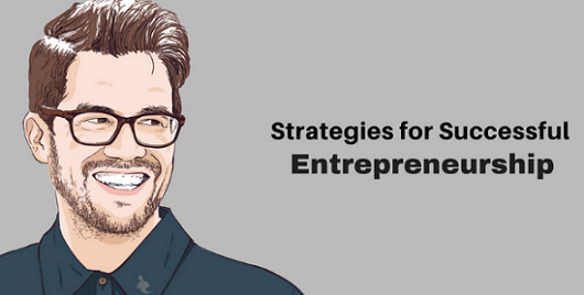 Business Strategies for Successful Entrepreneurship 2018