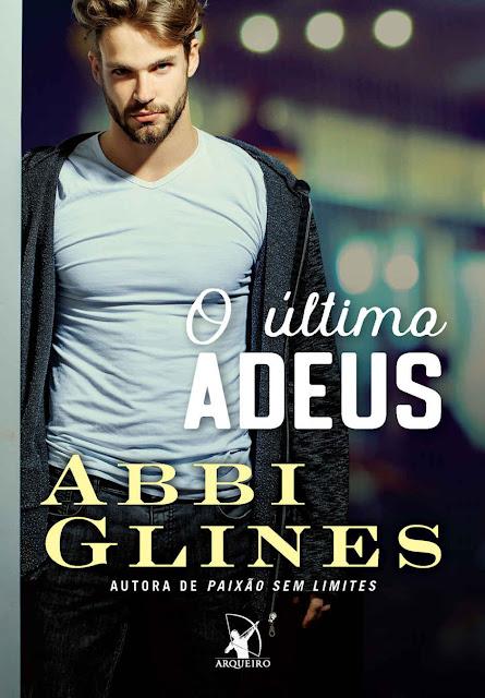O último adeus Abbi Glines