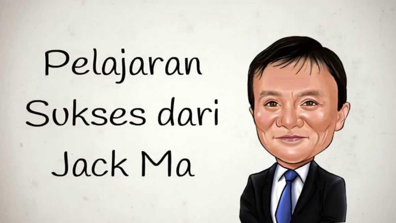 Motivasi Sukses Jack Ma Jangan Belajar Dari Kesuksesan Orang Lain