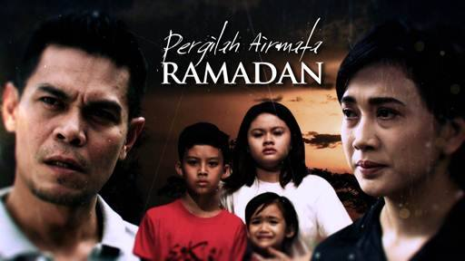 Pergilah Air Mata Ramadan