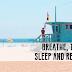 BREATHE, THINK, SLEEP AND REPEAT.