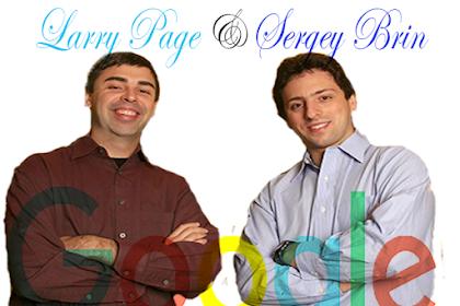RAHASIA KESUKSESAN LARRY PAGE DAN SERGEY BRIN (Co – Founder Google)
