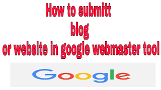 Blog Ko Google Webmaster Tool Me Submit Kaise Kare