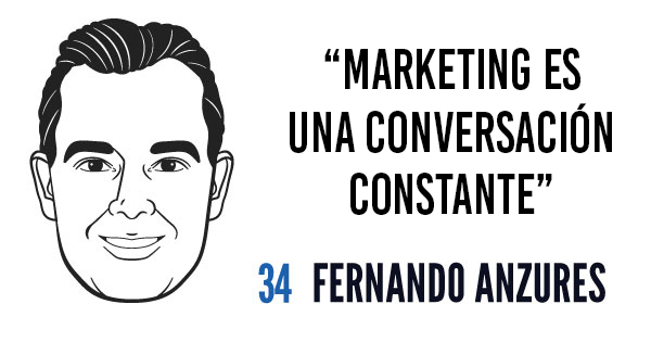Marketing es una conversación constante - Fernando Anzures