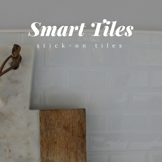 How to do your backsplash on a budget: Smart Tiles (part 3)