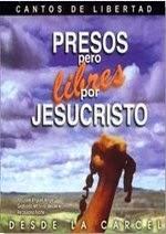 Presos Pero Libres por Jesús
