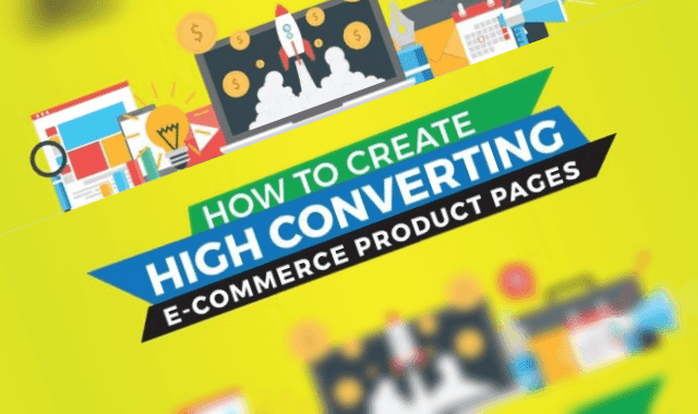 How To Create High Converting eCommerce Product Pages