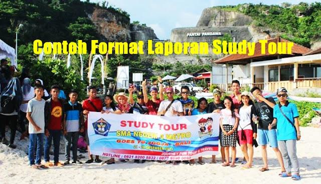 Contoh Format Laporan Study Tour SD SMP SMA Versi Terbaru