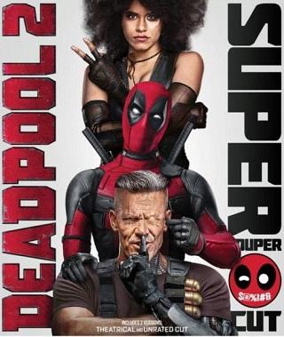 Deadpool 2 (2018) Super Duper Cut Dual Audio ORG Hindi 400MB BluRay 480p
