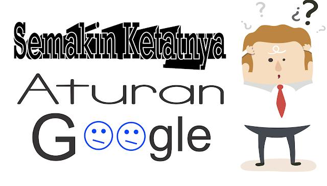 Semakin Ketatnya Aturan Algortima Google by Anas Blogging Tips