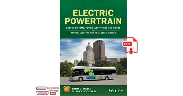 Electric Powertrain  Energy Systems, Power Electronics and Drives for Hybrid, Electric and Fuel Cell Vehicles