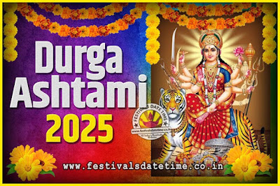 2025 Durga Ashtami Pooja Date and Time, 2025 Durga Ashtami Calendar