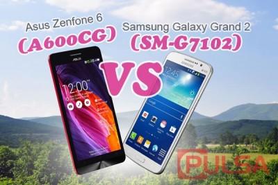Asus Zenfone 6 (A600CG) vs Samsung Galaxy Grand 2 (SM- G7102), Pertarungan Phablet Kelas Menengah