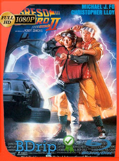 Volver al Futuro II (1989) Latino FULL HD BDRIP 1080P[GoogleDrive]