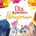 Dia Semanis Honeymoon Episod 4 - FULL EPISOD DIA SEMANIS HONEYMOON