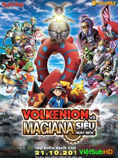 Pokemon Xy&z: Volkenion Và Magiana Siêu Máy Móc