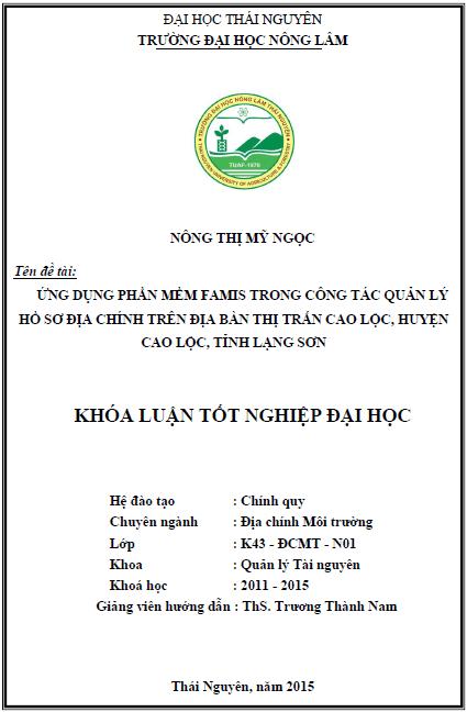 Ứng dụng phần mềm Famis trong công tác quản lý hồ sơ địa chính trên địa bàn thị trấn Cao Lộc huyện Cao Lộc tỉnh Lạng Sơn