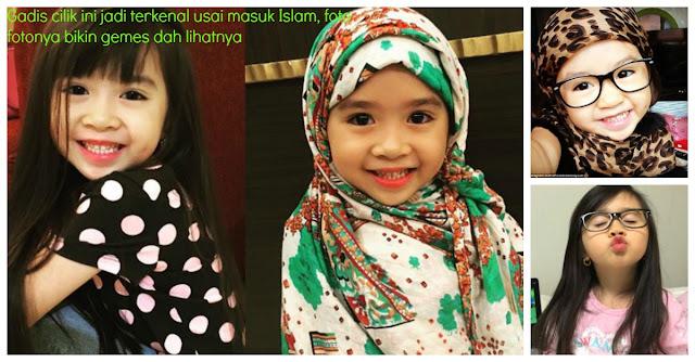 Gadis Kecil ini Mendadak Jadi Terkenal Setelah Masuk Islam,  Foto Fotonya Bikin Gemes Deh Lihatnya !!