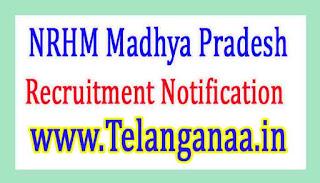 National Health MissionNRHM Madhya Pradesh Recruitment Notification 2017