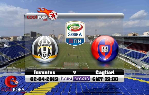 مشاهدة مباراة كالياري ويوفنتوس اليوم 2-4-2019 في الدوري الإيطالي