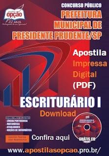 Apostila Prefeitura de Presidente Prudente (Grátis CD) - Escriturário