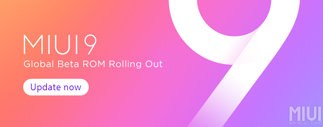 MIUI 9 Global Beta ROM 7.9.7 released to Xiaomi devices; here are full download links