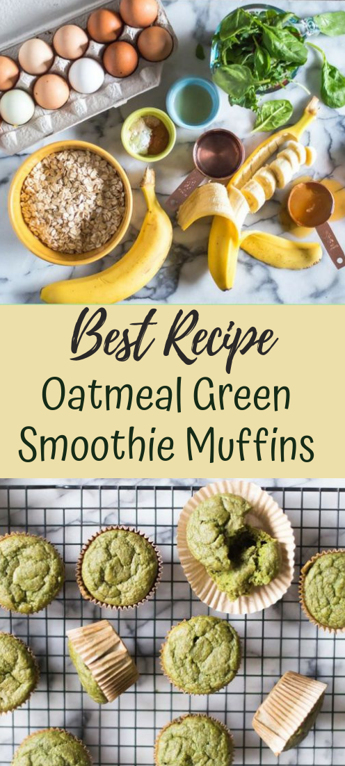 Oatmeal Green Smoothie Muffins #desserts #cakerecipe