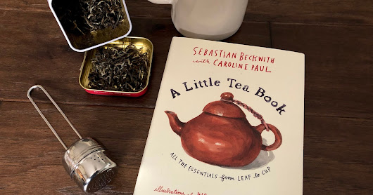 [Book Review] A Little Tea Book: All the Essentials from Leaf to Cup
