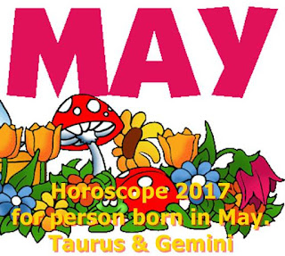 Horoscope 2017 for person born in May Taurus & Gemini