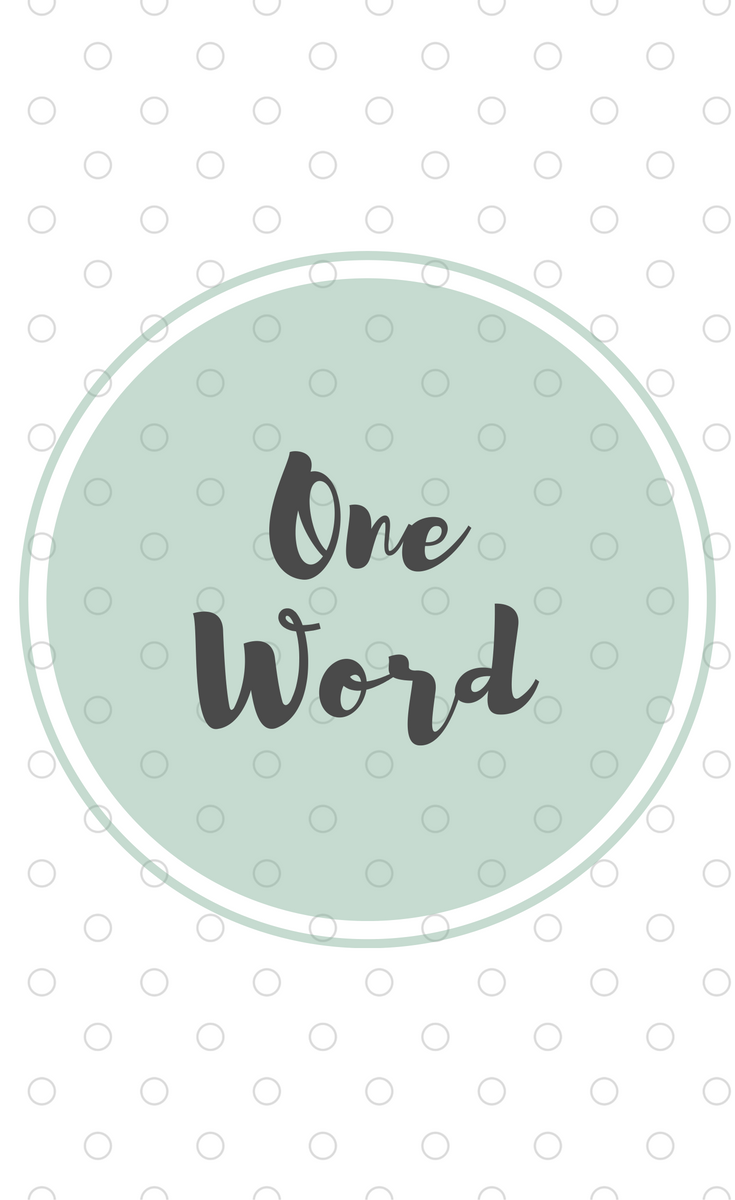 A One Word Intention For the Year