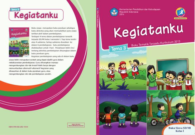 Download Buku Tematik Kurikulum 2013 SD/MI Kelas 1 Tema 3 Kegiatanku Edisi Revisi Format PDF