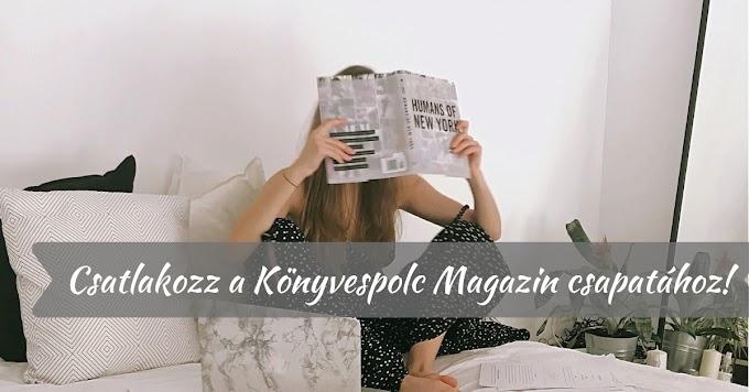 Csatlakozz a Könyvespolc Magazin csapatához!